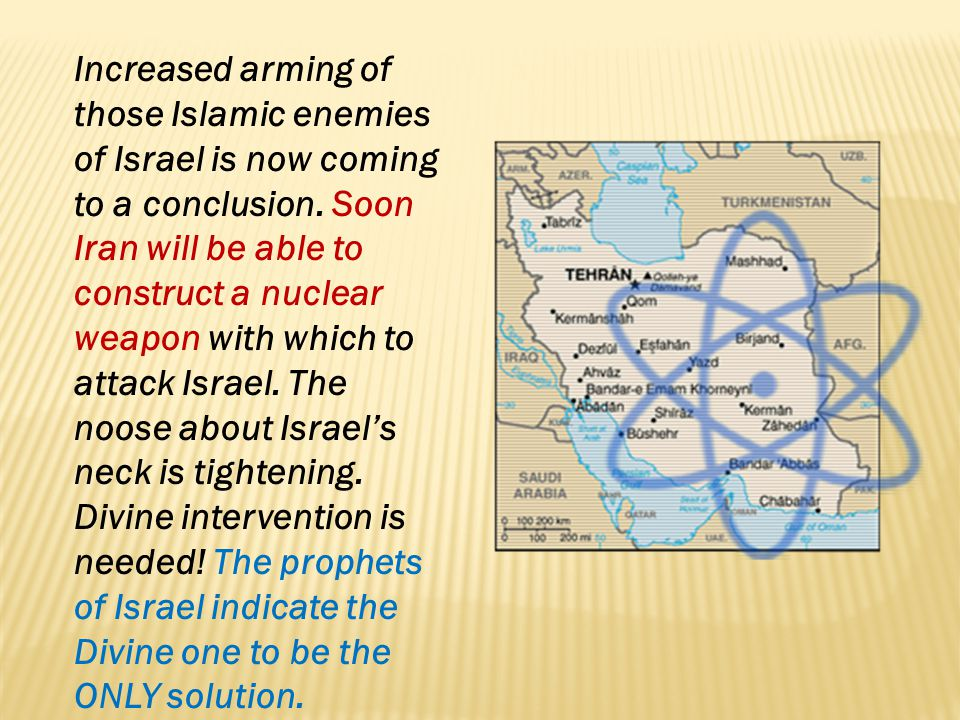 Increased arming of those Islamic enemies of Israel is now coming to a conclusion.