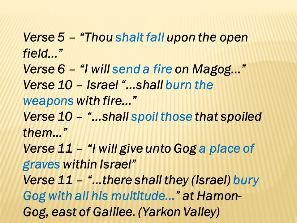 Verse 5 – Thou shalt fall upon the open field…
