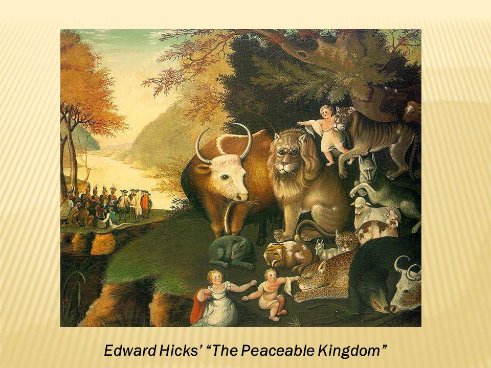 Edward Hicks' The Peaceable Kingdom