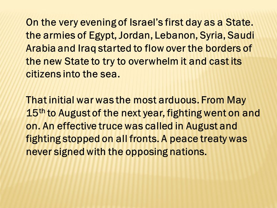 On the very evening of Israel's first day as a State