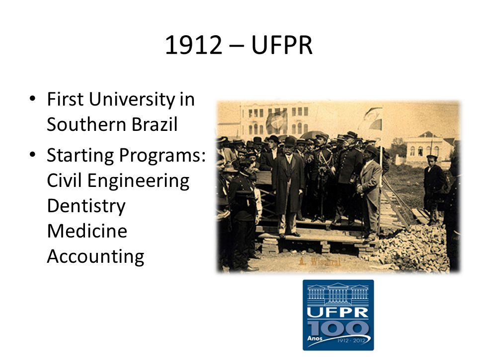 1912 – UFPR First University in Southern Brazil