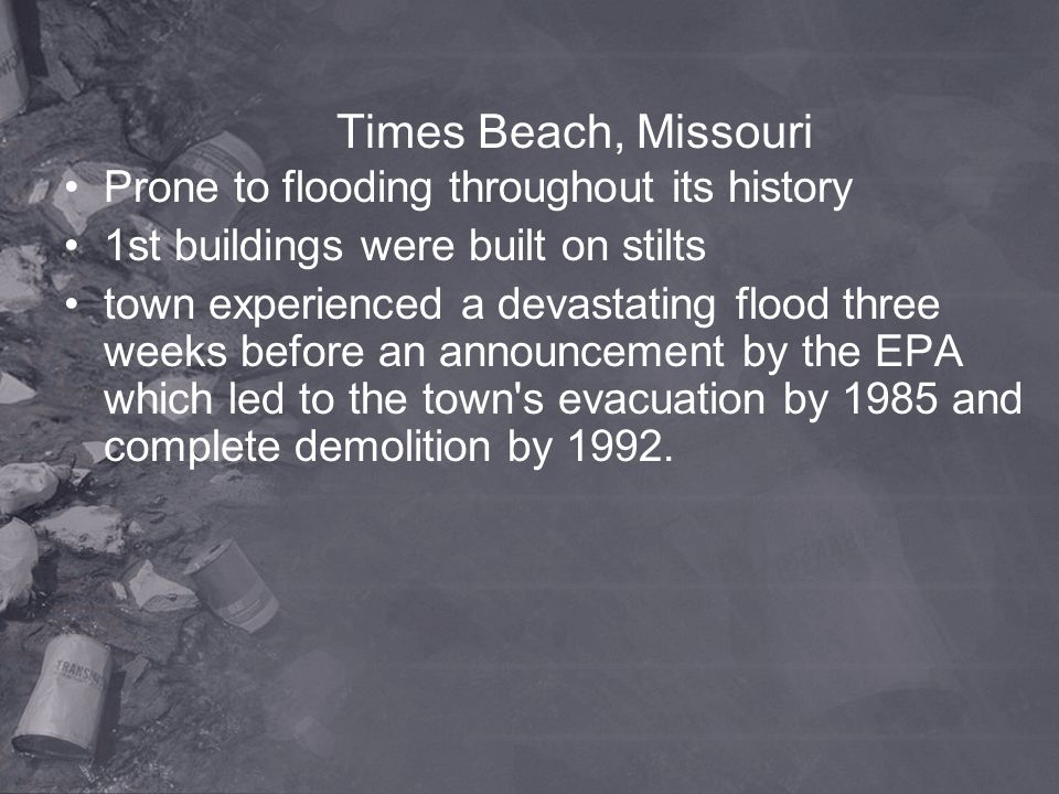 Times Beach, Missouri Prone to flooding throughout its history
