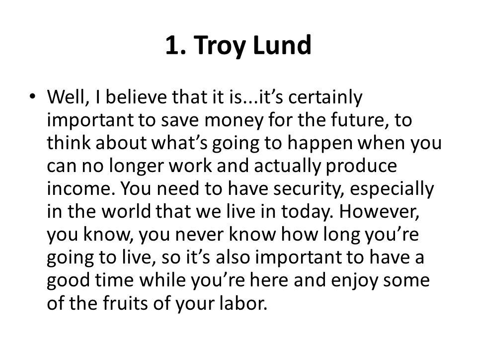 1. Troy Lund