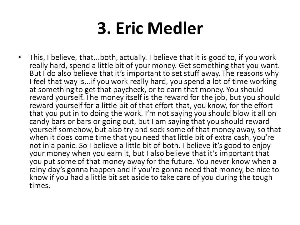 3. Eric Medler