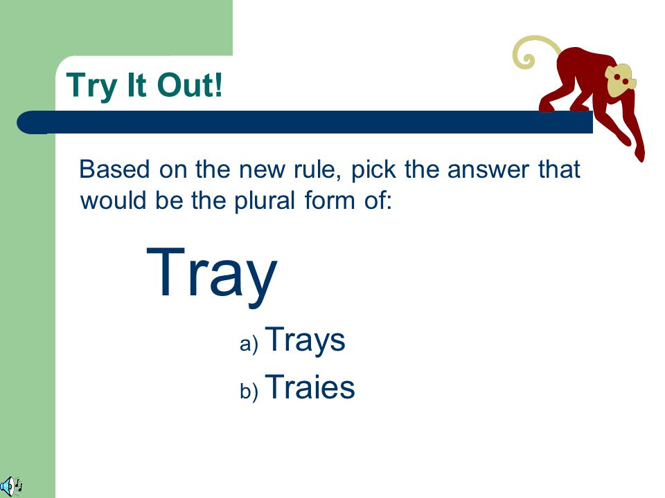 Tray Try It Out! Trays Traies