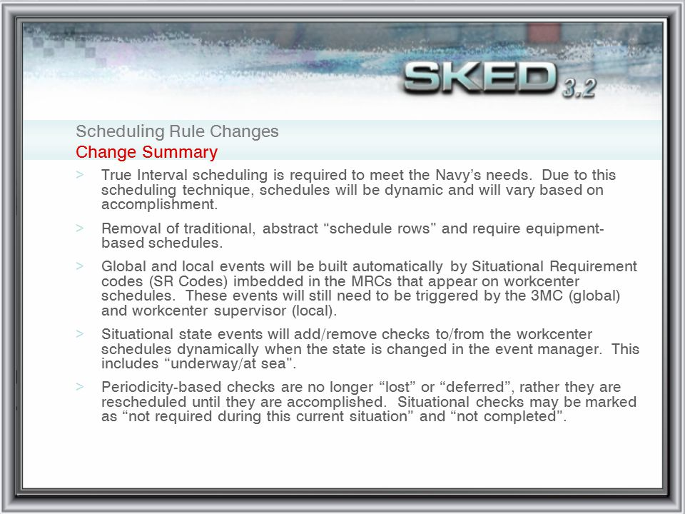 Scheduling Rule Changes Change Summary