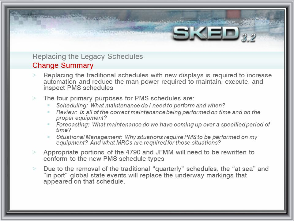 Replacing the Legacy Schedules Change Summary