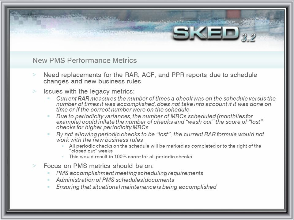 New PMS Performance Metrics
