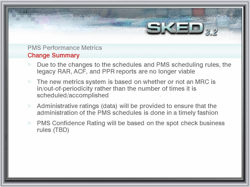 PMS Performance Metrics Change Summary