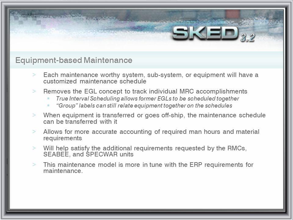 Equipment-based Maintenance