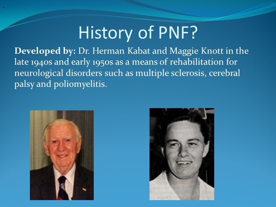 . History of PNF
