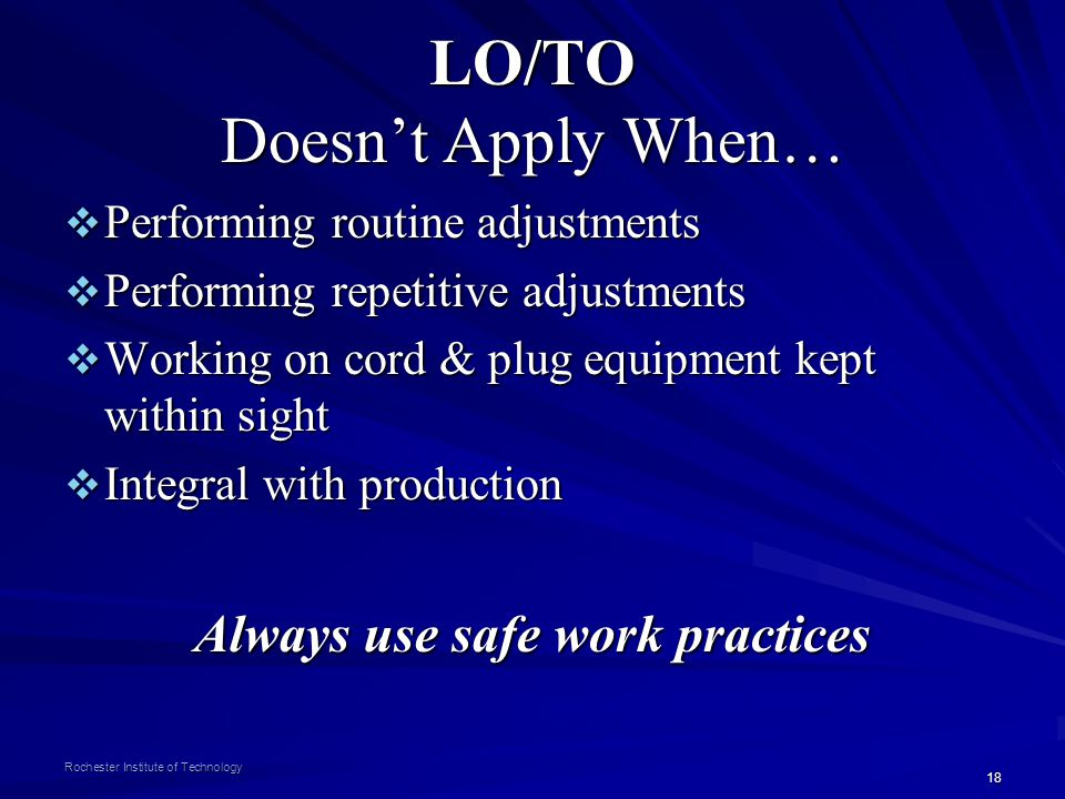 LO/TO Doesn't Apply When…