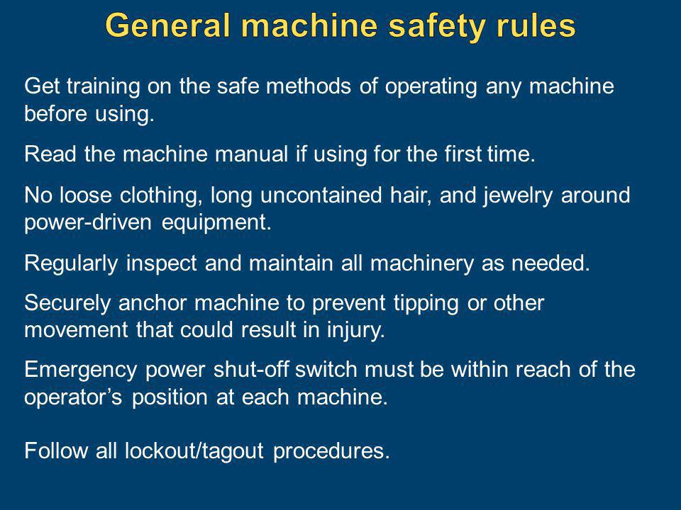 General machine safety rules
