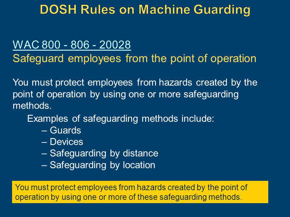 DOSH Rules on Machine Guarding