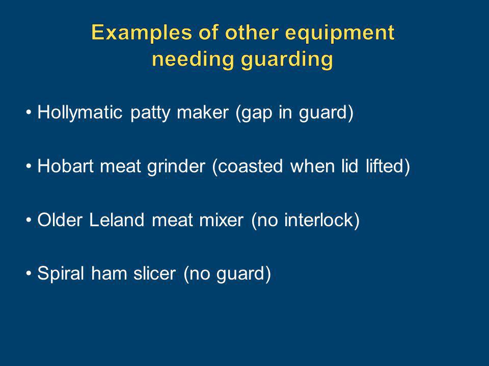 Examples of other equipment needing guarding