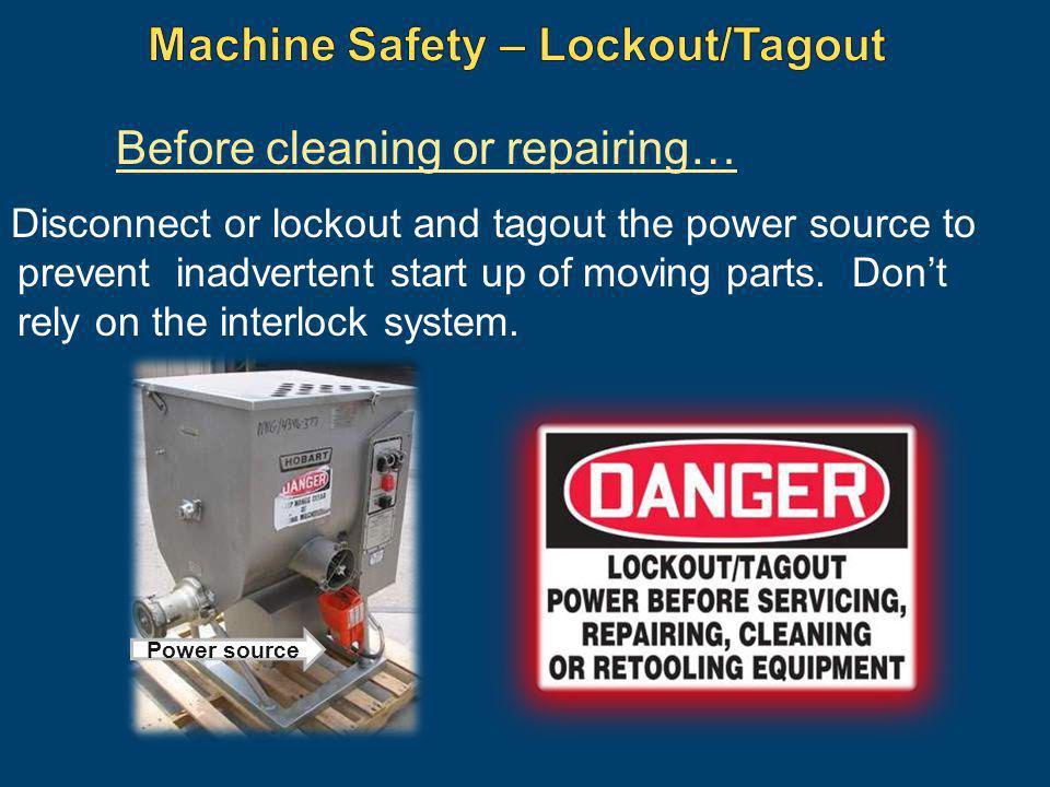 Machine Safety – Lockout/Tagout