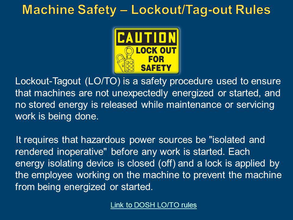Machine Safety – Lockout/Tag-out Rules