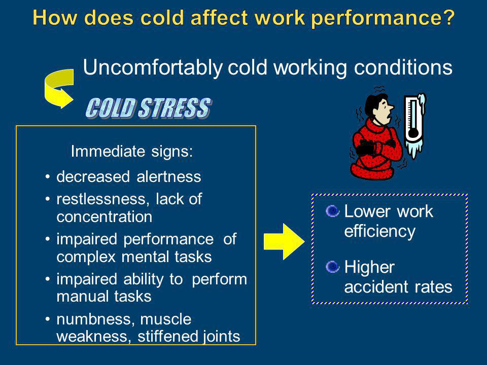 How does cold affect work performance