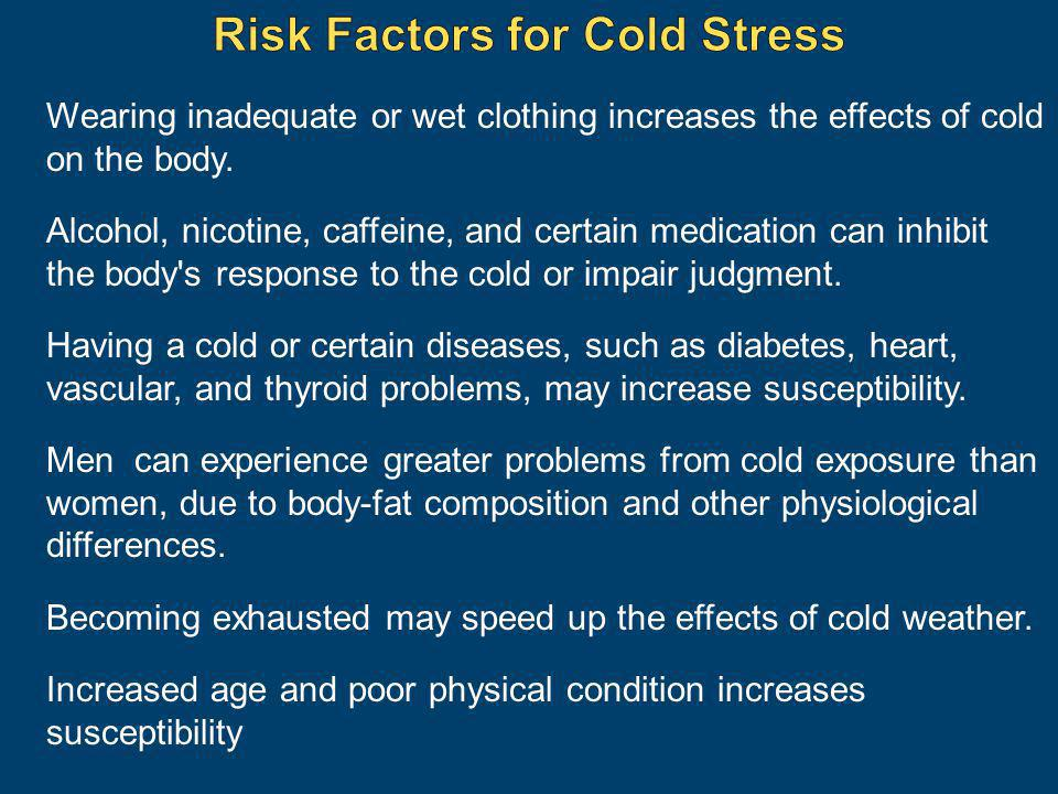 Risk Factors for Cold Stress