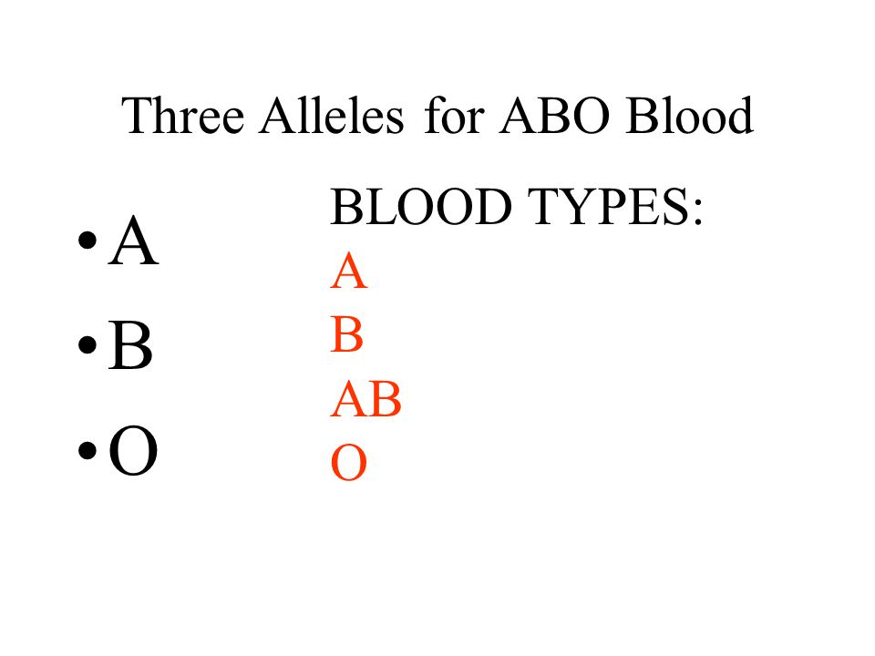 Three Alleles for ABO Blood