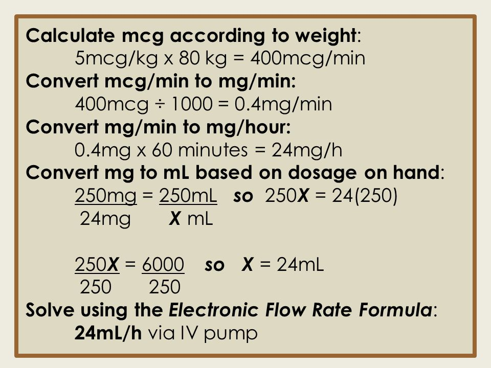 Calculate mcg according to weight: