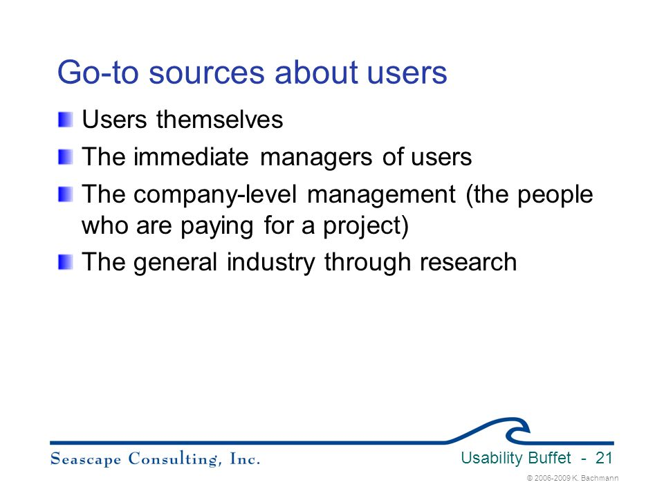 Go-to sources about users