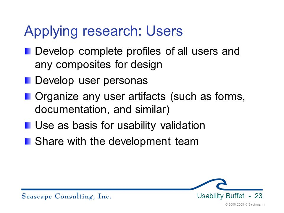 Applying research: Users