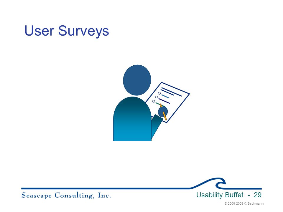 User Surveys Usability Buffet 3/31/2017