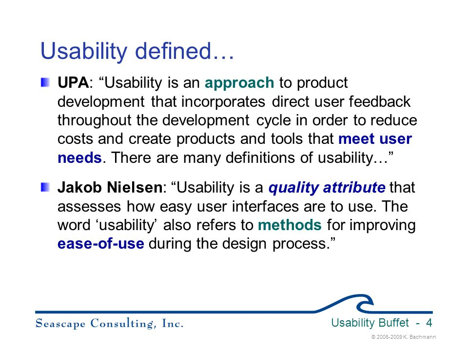 Usability Buffet 3/31/2017. Usability defined…