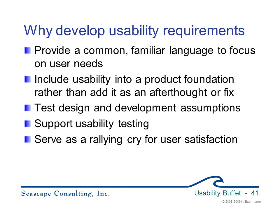 Why develop usability requirements