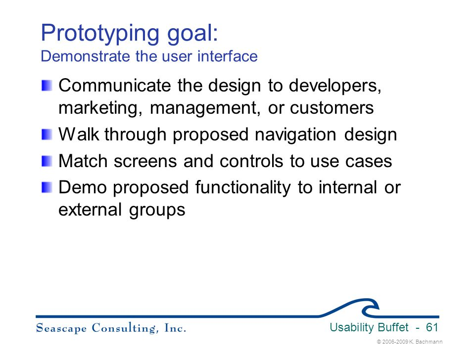 Prototyping goal: Demonstrate the user interface