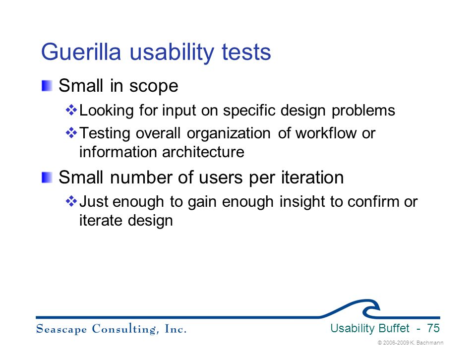 Guerilla usability tests