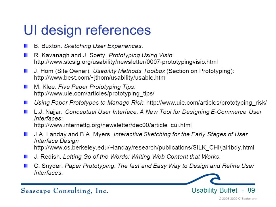 UI design references B. Buxton. Sketching User Experiences.