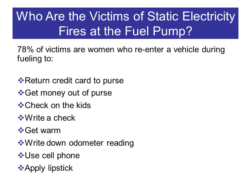 Who Are the Victims of Static Electricity Fires at the Fuel Pump