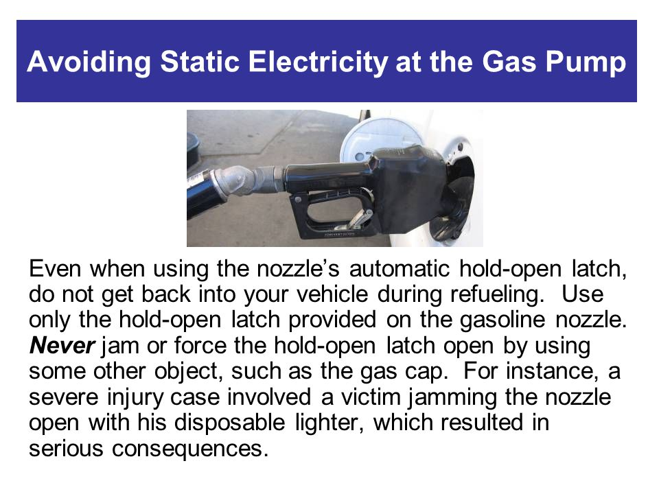 Avoiding Static Electricity at the Gas Pump