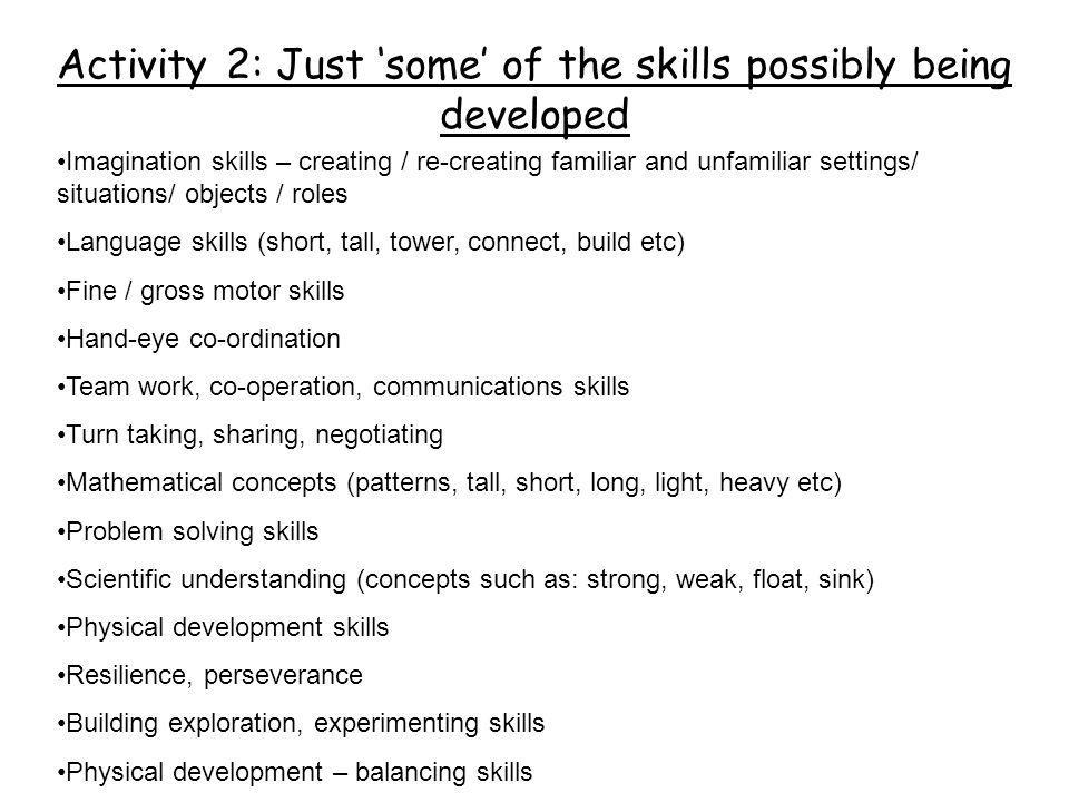 Activity 2: Just 'some' of the skills possibly being developed