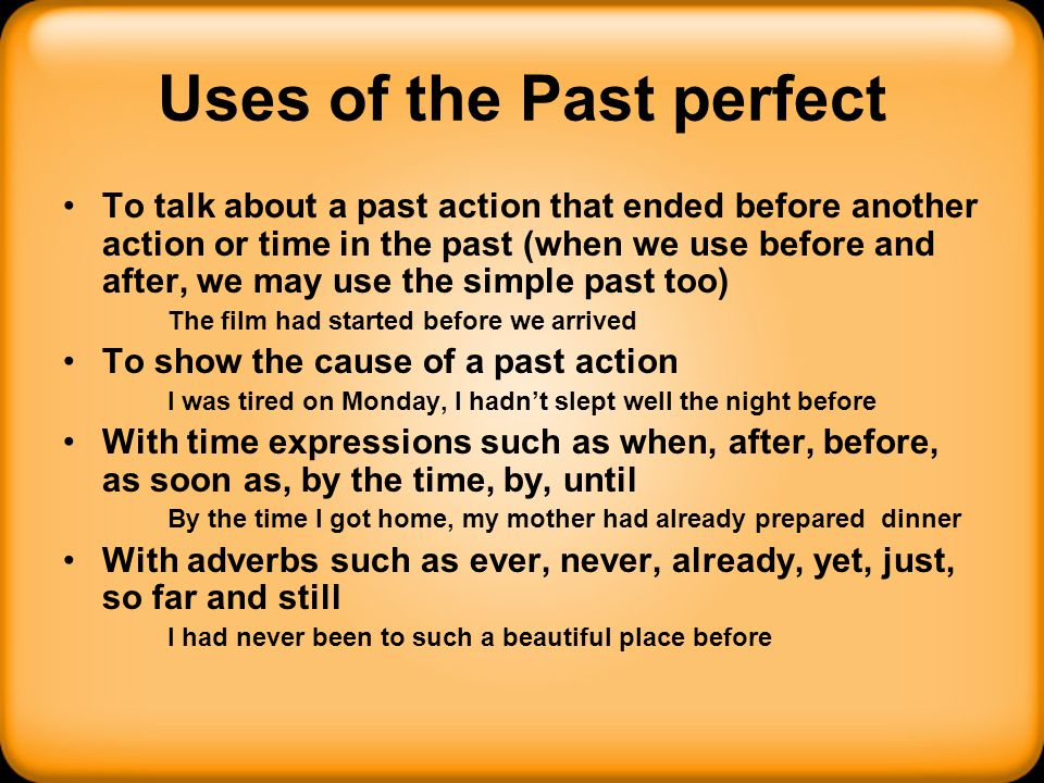 Uses of the Past perfect