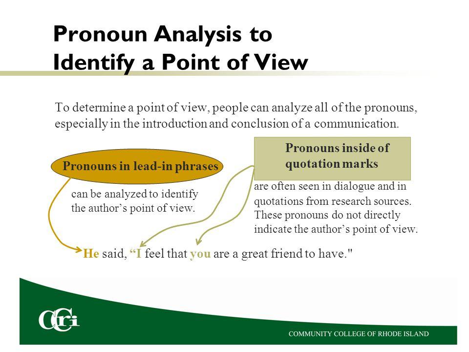 Pronoun Analysis to Identify a Point of View