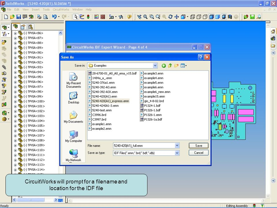CircuitWorks will prompt for a filename and location for the IDF file