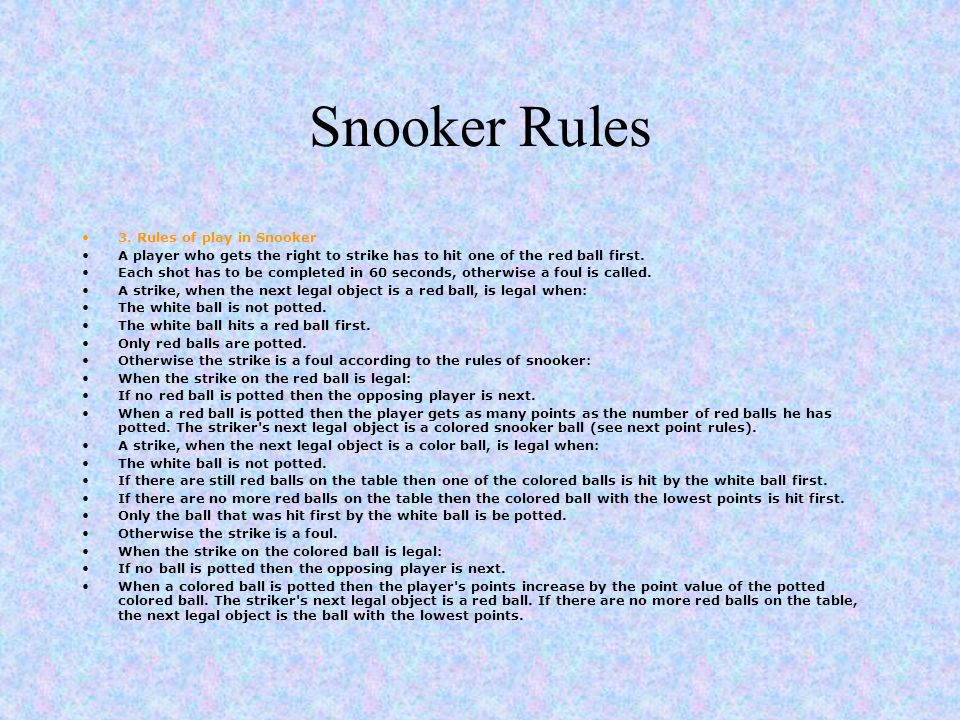 Snooker Rules 3. Rules of play in Snooker