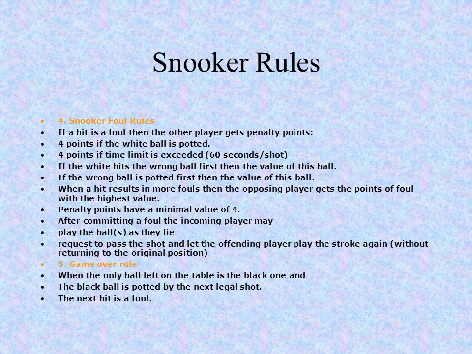 Snooker Rules 4. Snooker Foul Rules