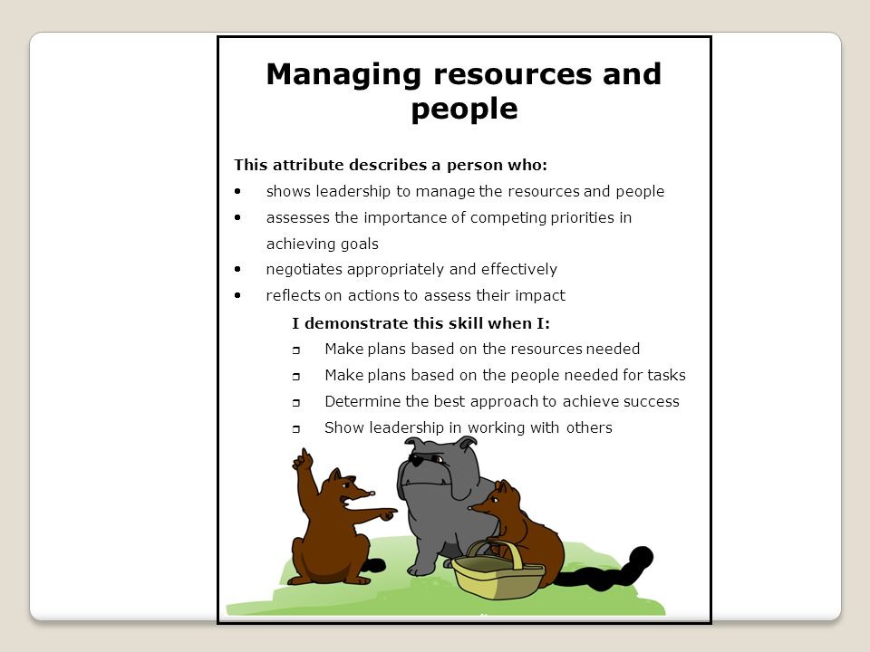 Managing resources and people
