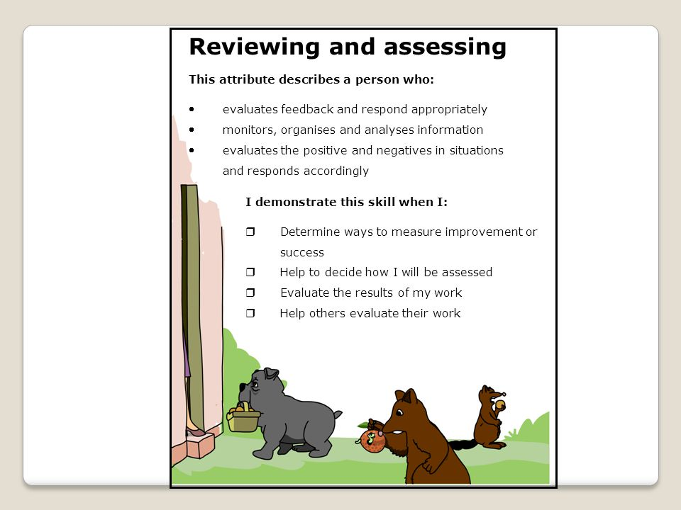Reviewing and assessing