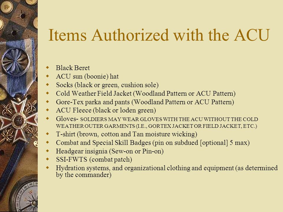 Items Authorized with the ACU