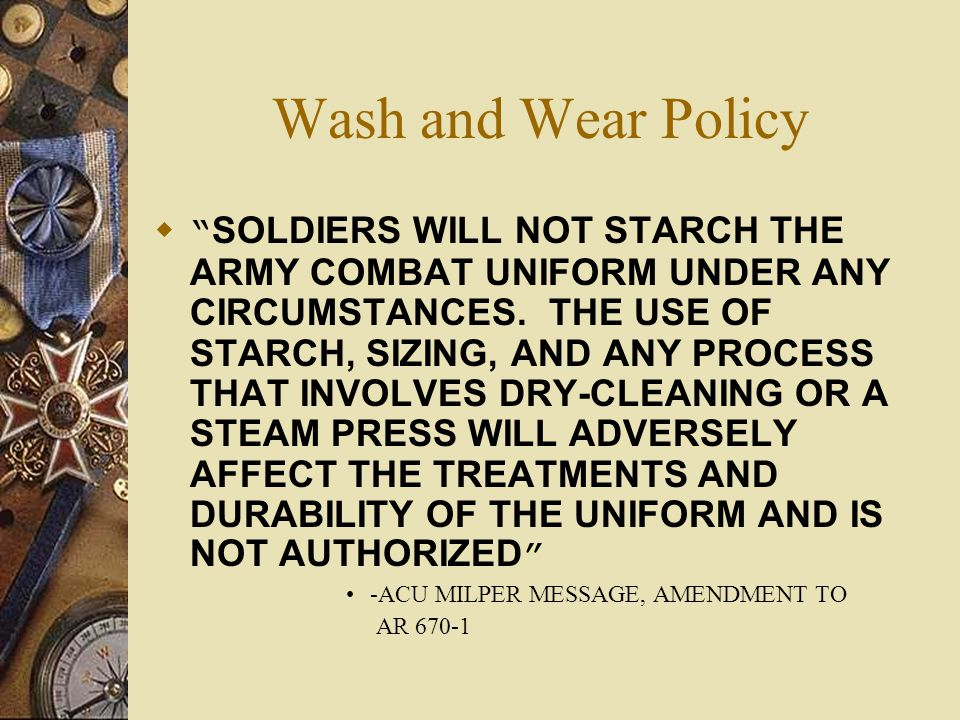Wash and Wear Policy