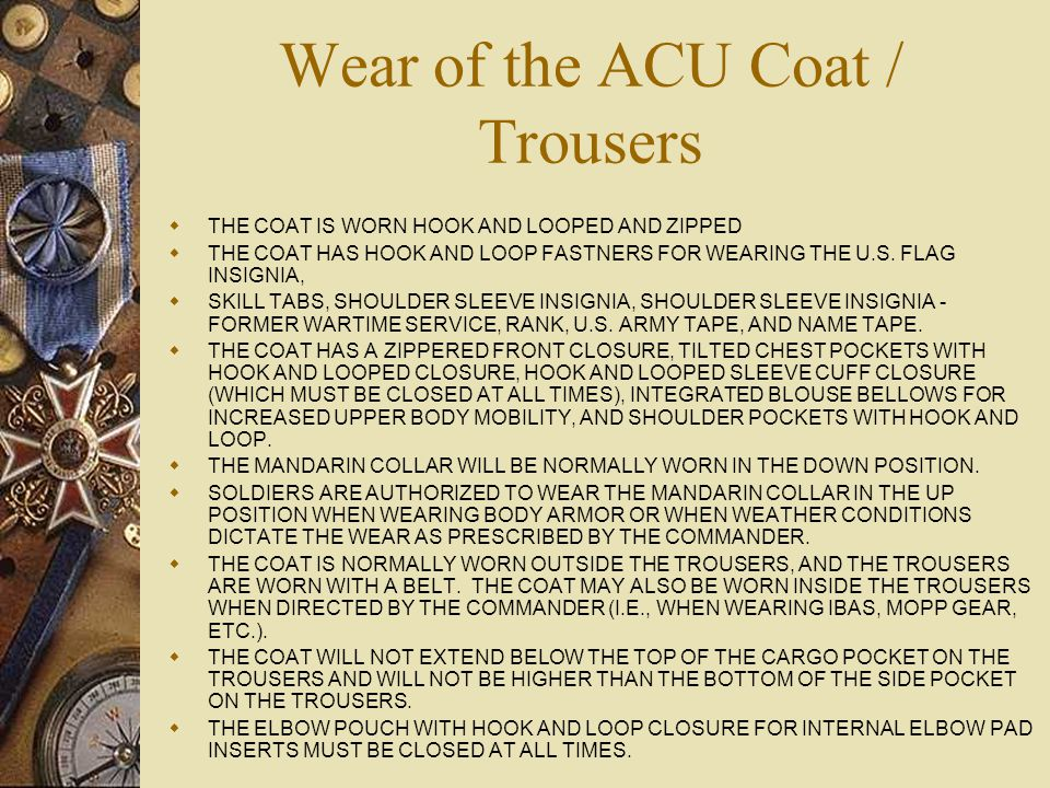 Wear of the ACU Coat / Trousers