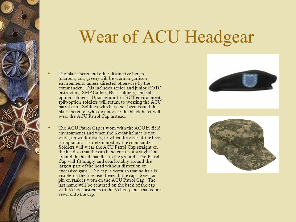 Wear of ACU Headgear
