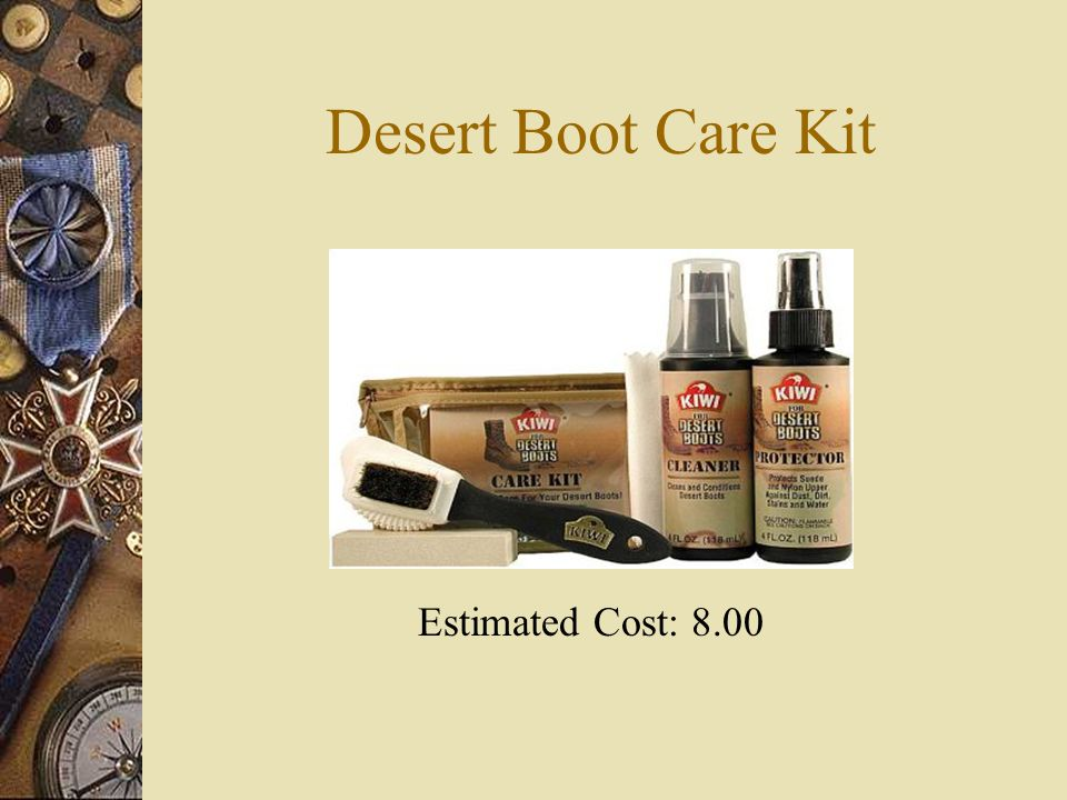 Desert Boot Care Kit Estimated Cost: 8.00