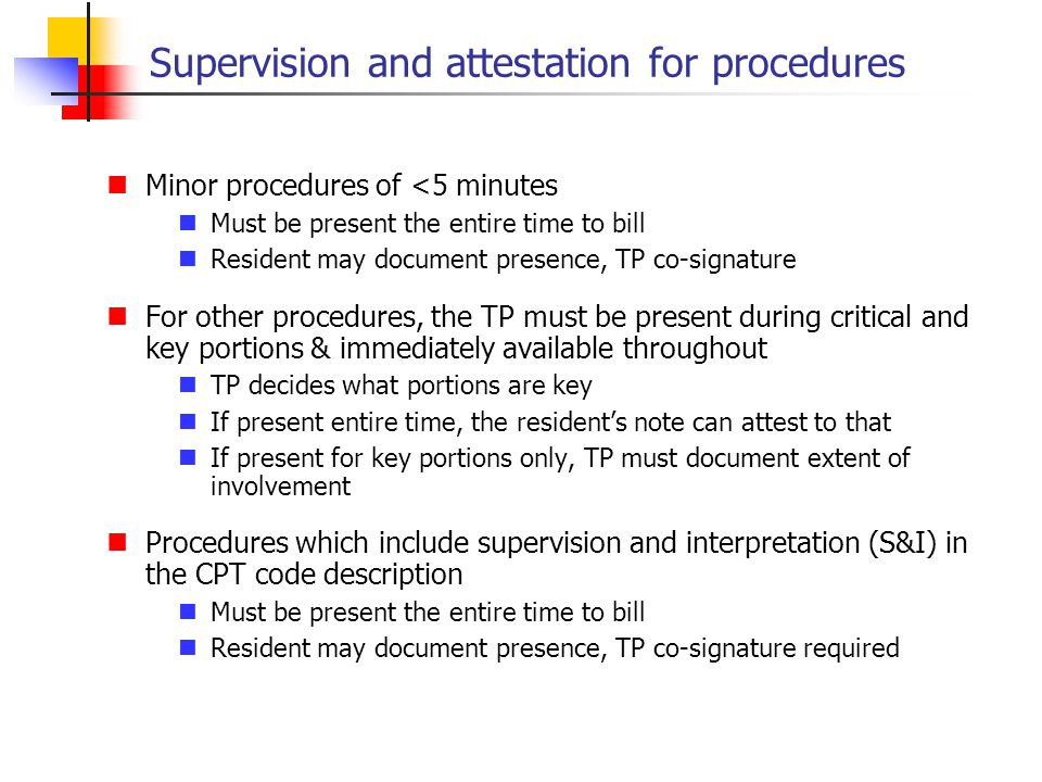 Supervision and attestation for procedures