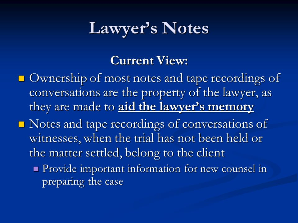 Lawyer's Notes Current View: